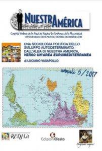 Copertina di 'Una sociologia politica dello sviluppo autodeterminato: dall'alba di Nuestra America, verso un'area euromediterranea'