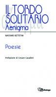 Il tordo solitario - Massimo Bettetini