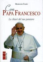 Con papa Francesco - Mariano Fazio