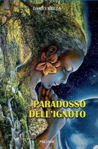Copertina di 'Paradosso dell'ignoto'