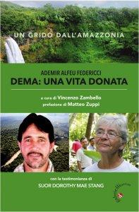 Copertina di 'Ademir Alfeu Federicci Dema: una vita donata'