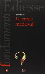 Copertina di 'Le eresie medievali'