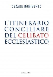 Copertina di 'L' itinerario conciliare del celibato ecclesiastico'