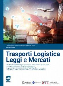 Copertina di 'Trasporti Logistica Leggi e Mercati'