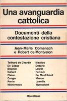 Una avanguardia cattolica - Jean-Marie Domenach, Robert de Montvalon