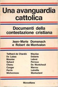 Copertina di 'Una avanguardia cattolica'