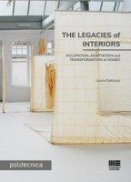 The legacies of interiors - Galluzzo Laura