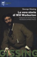 La vera storia di Will Warburton - Gissing George