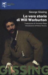 Copertina di 'La vera storia di Will Warburton'