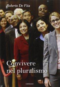 Copertina di 'Convivere nel pluralismo'