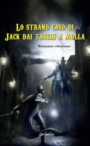 Copertina di 'Lo strano caso di Jack dai tacchi a molla'