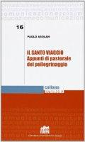 Il Santo viaggio - Asolan Paolo