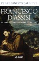 Francesco d'Assisi - Padre Ernesto Balducci