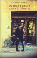 Quando l'amore nasce in libreria - Henry Veronica