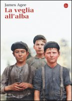 La veglia all'alba - Agee James