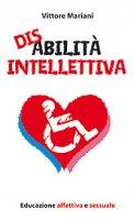 Disabilità intellettiva - Vittore Mariani