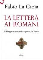 La Lettera ai Romani - La Gioia Fabio