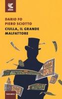 Ciulla, il grande malfattore - Fo Dario, Sciotto Piero