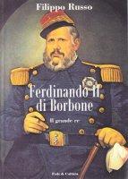 Ferdinando II di Borbone - Russo Filippo