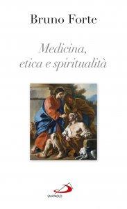 Copertina di 'Medicina, etica e spiritualità'