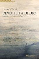 L'Inutilità di Dio - Lorenzo Cortesi