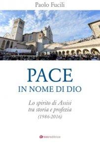 Copertina di 'Pace, in nome di Dio'