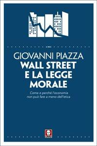 Copertina di 'Wall Street e la legge morale'