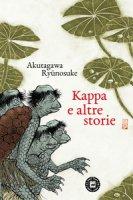 Kappa e altre storie - Akutagawa Ryunosuke