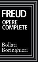 Opere complete - Sigmund Freud