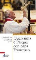 Quaresima e Pasqua con papa Francesco
