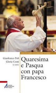 Copertina di 'Quaresima e Pasqua con papa Francesco'