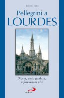 Pellegrini a Lourdes - Nervi Luciano