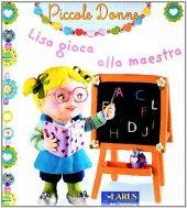 Lisa gioca alla maestra