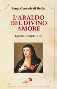 Copertina di 'L'Araldo del divino amore: Libro II. Diario spirituale'
