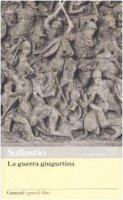 La guerra giugurtina. Testo latino a fronte - Sallustio C. Crispo