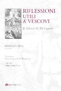 Copertina di 'Riflessioni utili a' vescovi'