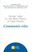 Communis Vita - Congregazione per gli istituti di vita consacrata e le società di vita apostolica