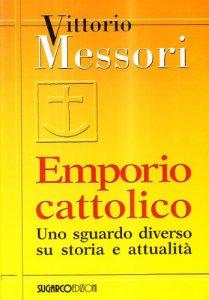 Copertina di 'Emporio cattolico. Uno sguardo diverso su storia e attualità'