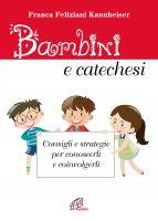 Bambini e catechesi - Franca Feliziani Kannheiser