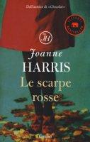Le scarpe rosse - Harris Joanne