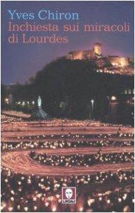 Copertina di 'Inchiesta sui miracoli di Lourdes'