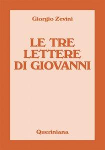 Copertina di 'Le tre lettere di Giovanni'