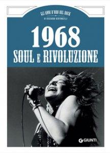 Copertina di '1968. Soul e rivoluzione'
