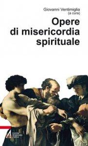 Copertina di 'Opere di misericordia spirituale'