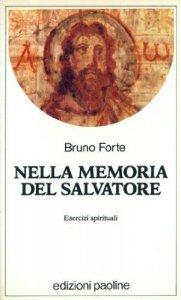 Copertina di 'Nella memoria del Salvatore. Esercizi spirituali'