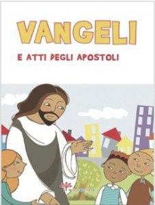 Copertina di 'Vangeli e atti degli apostoli (tascabile per ragazzi)'