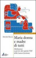 Maria donna e madre di tutti - Ruccia Antonio
