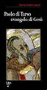 Copertina di 'Paolo di Tarso evangelo di Gesù'