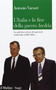 Copertina di 'L' Italia e la fine della guerra fredda'