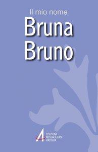 Copertina di 'Bruna, Bruno'